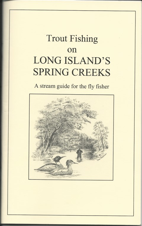 Trout Fishing on Long Island's Spring Creeks